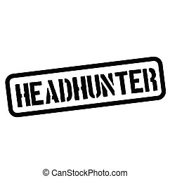 headhunter rubber stamp