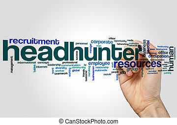 Headhunter word cloud concept on grey background