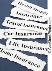 Insurance - Headline of Insurance Policy, Life; Health, car...