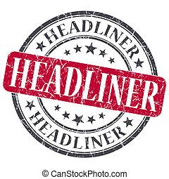 Headliner red grunge round stamp on white background