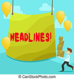 headlines., foto, centrum, tekst, bovenzijde, tarpaulin, meldingsbord, krant bokst, verdragend, stapel, leeg, conceptueel, artikel, balloons., opschrift, het tonen, man