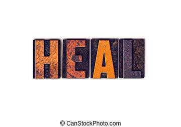 heal, conceito, tipo, isolado, letterpress