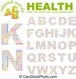HEALTH. ABC. Word cloud concept illustration. Print concept...