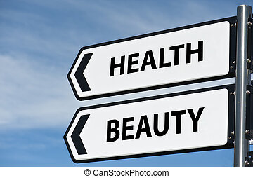 health and beauty sign post showing which direction to go ...