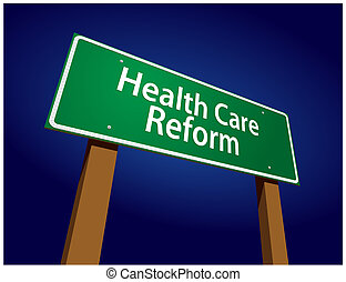 Health Care Reform Green Road Sign Vector Illustration on a...