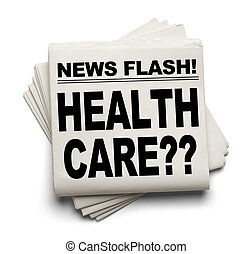 Health Care ? - News Flash Health Care ? News Paper Isolated...