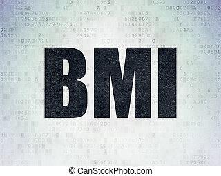 Health concept: BMI on Digital Data Paper background