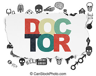 Health concept: Doctor on Torn Paper background