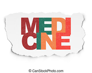 Health concept: Medicine on Torn Paper background
