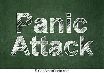 Health concept: Panic Attack on chalkboard background
