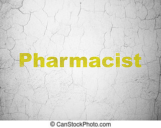 Health concept: Pharmacist on wall background