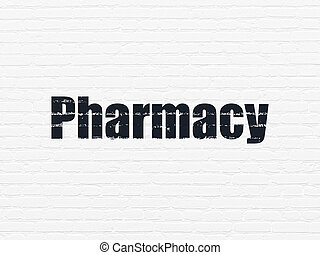 Health concept: Pharmacy on wall background