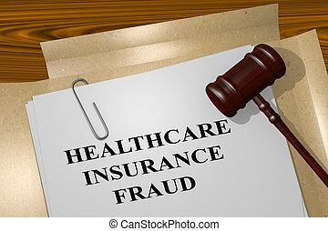 Health Insurance Fraud legal concept - 3D illustration of...