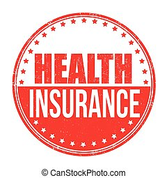 Health insurance stamp - Health insurance grunge rubber...