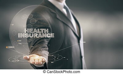 Health Insurance with hologram businessman concept