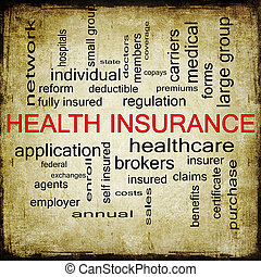Health Insurance Word Cloud Grunge Concept