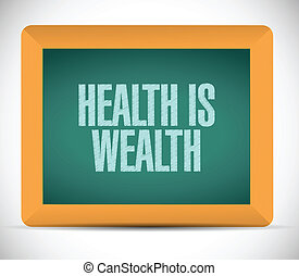health is wealth message on board. illustration