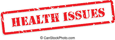 Health Issues Rubber Stamp - Health issues red rubber stamp...