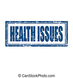 Health Issues-stamp - Grunge rubber stamp with text Health...