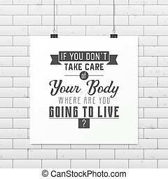 Health quote. Typographical Poster. - If you do not take...