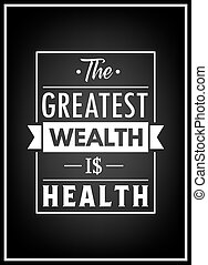 Health quote. Typographical Poster.