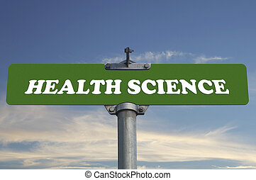Health science road sign