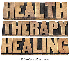 health, therapy and healing words - a collage of isolated text in vintage letterpress wood type printing blocks