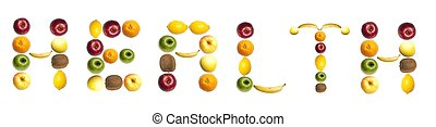 Health word made of fruits