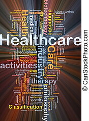 Background concept wordcloud illustration of healthcare glowing light