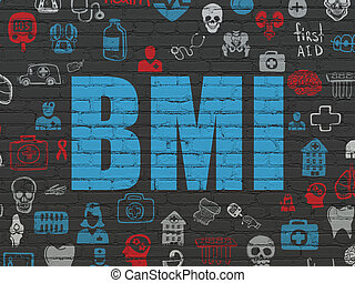 Healthcare concept: BMI on wall background