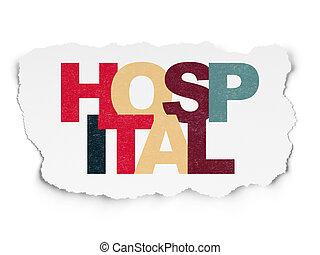 Healthcare concept: Hospital on Torn Paper background