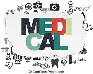 Healthcare concept: Medical on Torn Paper background