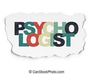 Healthcare concept: Psychologist on Torn Paper background