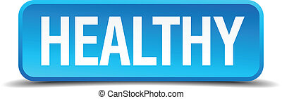 Healthy blue 3d realistic square isolated button