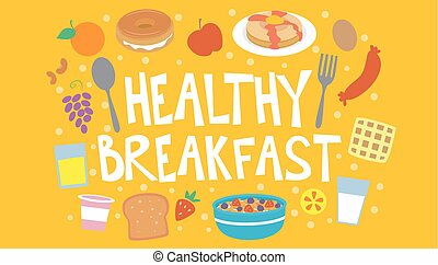 Healthy Breakfast - Colorful Typography Illustration...