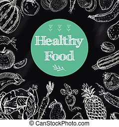 Healthy food chalkboard background - Healthy food diet...