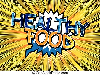 Healthy Food - Comic book style wor