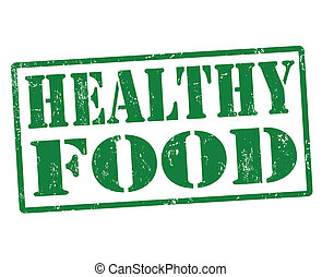 Healthy food stamp - Healthy food grunge rubber stamp, ...