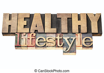 healthy lifestyle in wood type - healthy lifestyle - ...