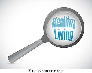 healthy living magnify glass sign concept