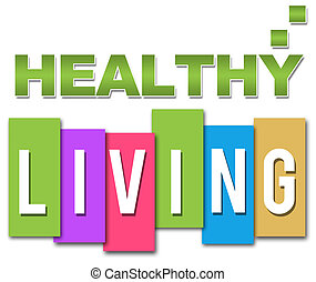 Healthy Living Professional Colourf - Healthy text in green...