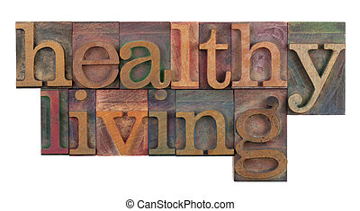 healthy living title or headline in vintage wooden...