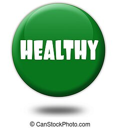 HEALTHY on green 3d button.