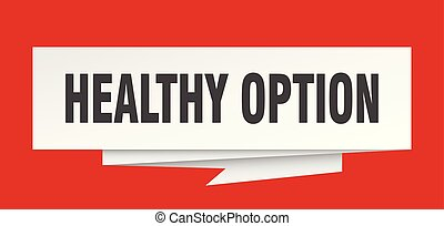 healthy option sign. healthy option paper origami speech...