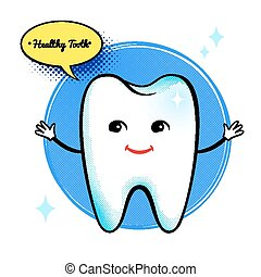 Healthy tooth character.