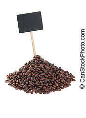 Heap of  coffee  beans  with a pointer for your text