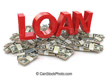 Heap of money and the 3d word of the loan