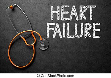 Heart Failure Handwritten on Chalkboard. 3D Illustration. -...