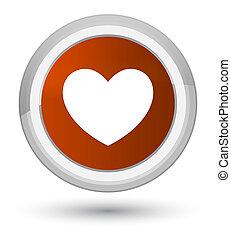 Heart icon prime brown round button