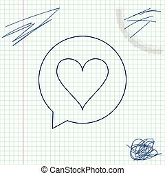 Heart in speech bubble line sketch icon isolated on white background. Heart shape in message bubble. Love sign. Valentines day symbol. Vector Illustration